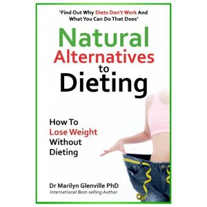 NEW Natural Alternatives To Dieting